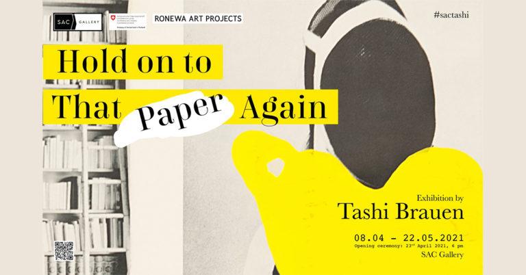 BANGKOK – EXPOSITION: A partir du 8 avril les oeuvres de Tashi Brauen seront exposées à Bangkok et en ligne