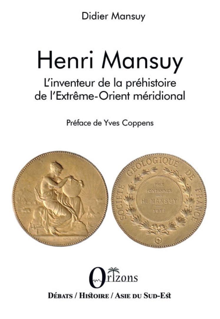 Henri Mansuy L'inventeur de la préhistoire de l'Extrême-Orient méridional