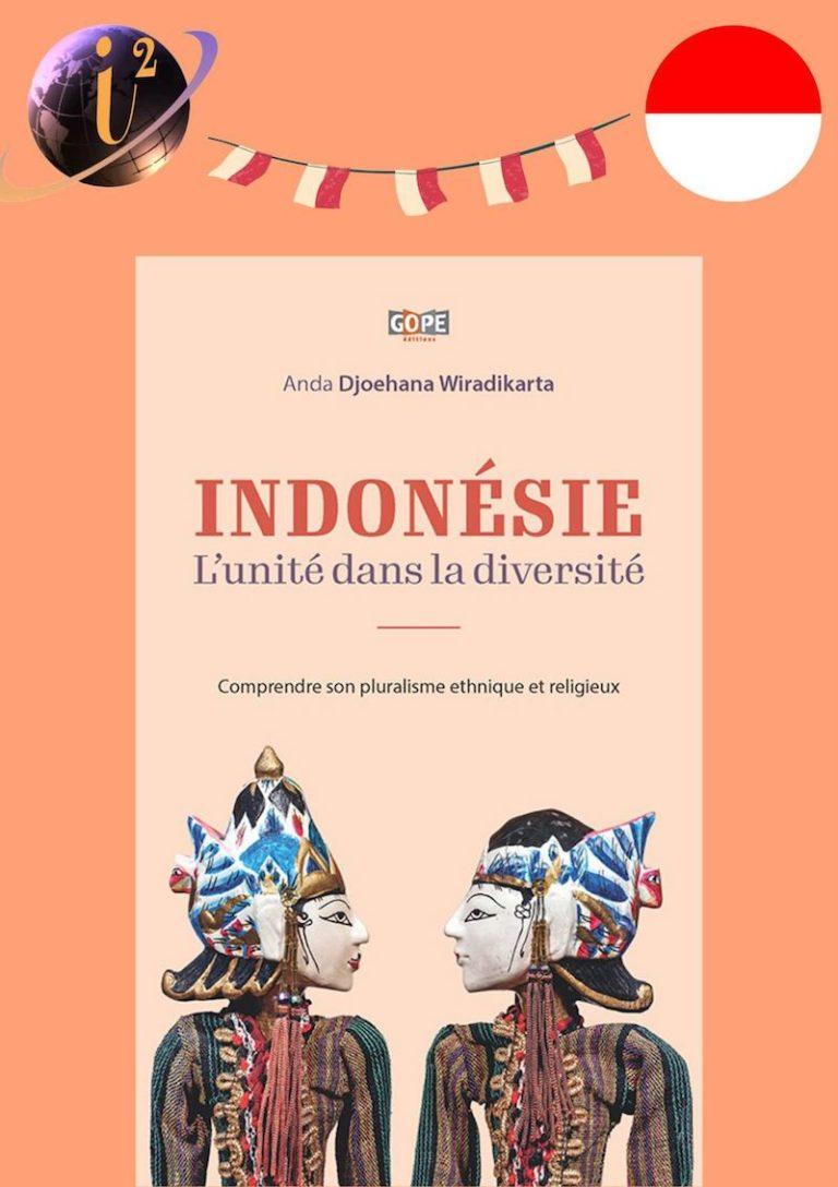 Indonésie : L'unité dans la diversité